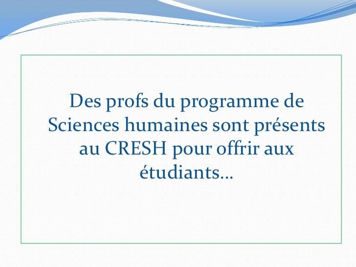 CRESH -Présentation en boucle (version 28 janvier 2012) Slide 3