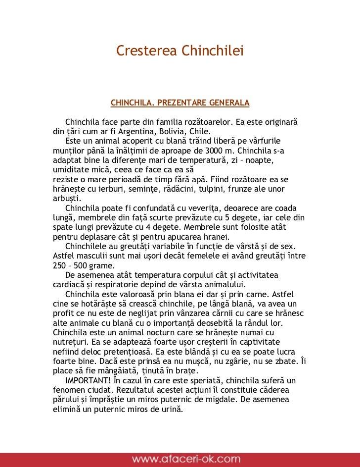 Cresterea Chinchilei               CHINCHILA. PREZENTARE GENERALA    Chinchila face parte din familia rozătoarelor. Ea est...