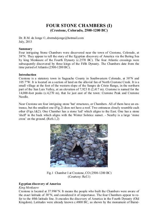 FOUR STONE CHAMBERS (I) (Crestone, Colorado, 2500-1200 BC) Dr. R.M. de Jonge ©, drsrmdejonge@hotmail.com July, 2013 Summar...