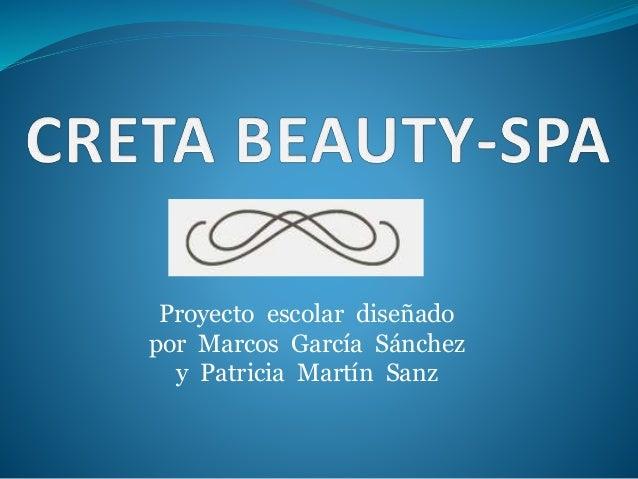 Proyecto escolar diseñado por Marcos García Sánchez y Patricia Martín Sanz