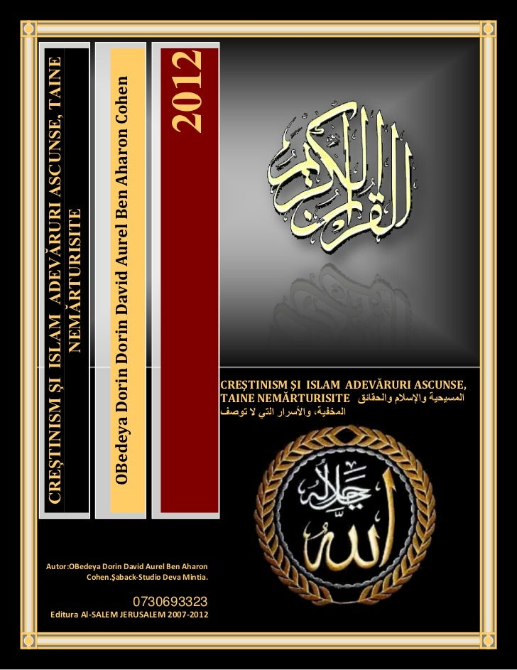 2012CREŞTINISM ŞI ISLAM ADEVĂRURI ASCUNSE, TAINE                                                 OBedeya Dorin Dorin David...