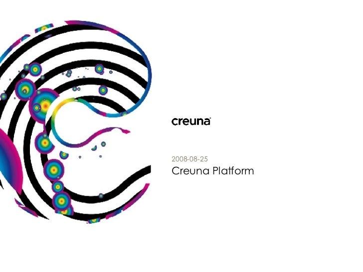Creuna Platform 2008-08-25