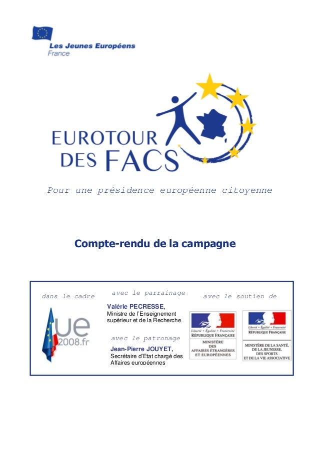 Pour une présidence européenne citoyenne avec le patronage e dans le cadre avec le parrainage Valérie PECRESSE, Ministre d...