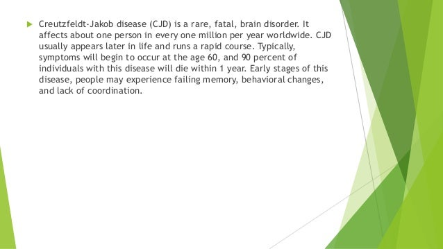 creutzfeldt jakob disease cjd essay Creutzfeldt-jakob disease (cjd) is a rare, degenerative brain disorder cjd progresses rapidly and is fatal learn how to prevent cjd.