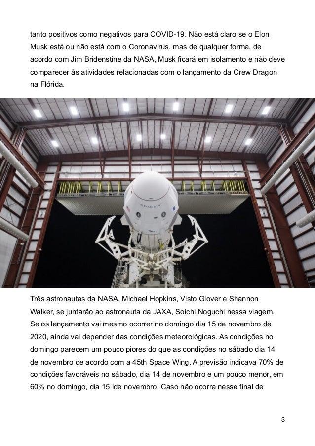 tanto positivos como negativos para COVID-19. N�o est� claro se o Elon Musk est� ou n�o est� com o Coronavirus, mas de qua...