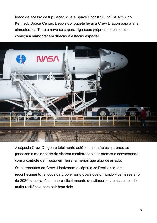 bra�o de acesso de tripula��o, que a SpaceX construiu no PAD-39A no Kennedy Space Center. Depois do foguete levar a Crew D...