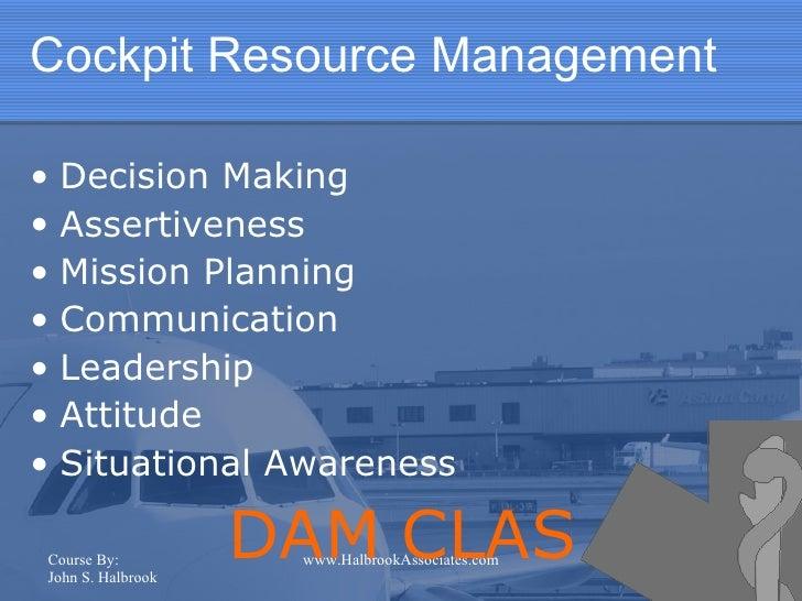 crew resource management Crew resource management skills - download as powerpoint presentation (ppt), pdf file (pdf), text file (txt) or view presentation slides online.
