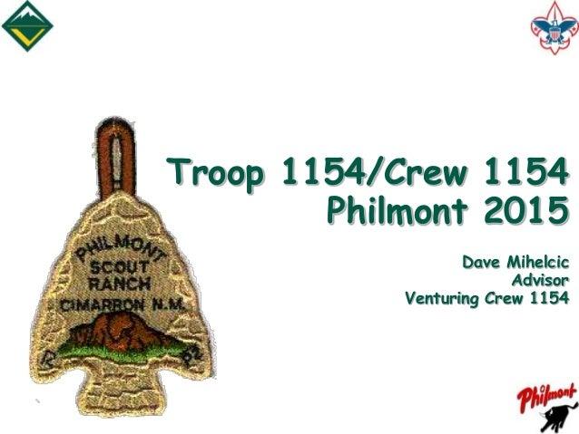 Troop 1154/Crew 1154 Philmont 2015 Dave Mihelcic Advisor Venturing Crew 1154