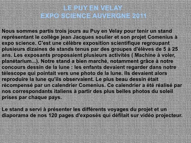 LE PUY EN VELAY               EXPO SCIENCE AUVERGNE 2011Nous sommes partis trois jours au Puy en Velay pour tenir un stand...