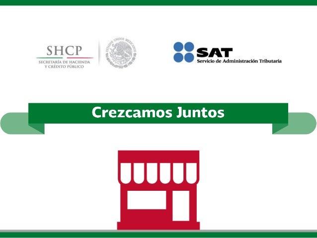Guía del Régimen de Incorporación para comerciantes. Crezcamos Juntos.