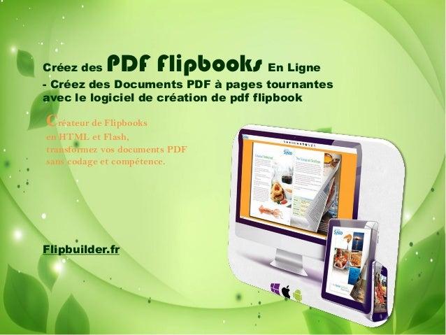 Créez des PDF Flipbooks En Ligne - Créez des Documents PDF à pages tournantes avec le logiciel de création de pdf flipbook...