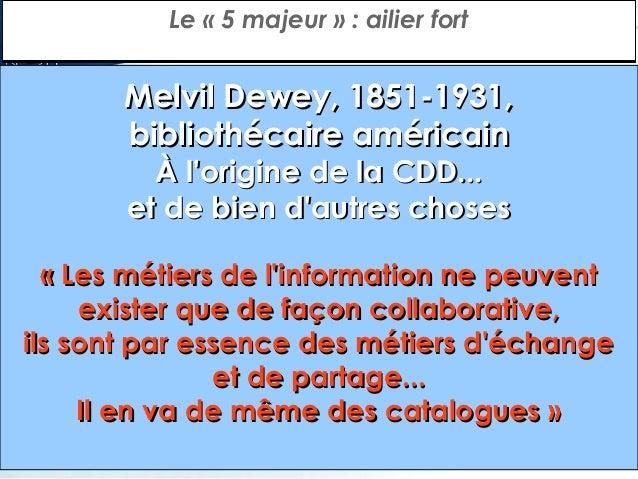 Le «5 majeur»: pivot  Paul Otlet, 1868-1944, Belgique Fondateur en 1895 avec Henri Lafontaine de l'Institut internation...