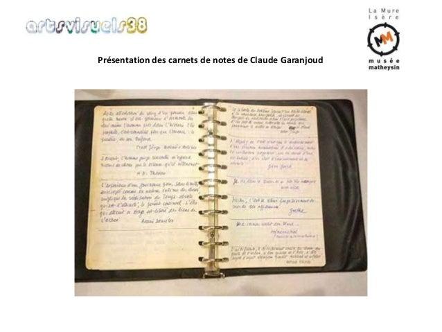 Présentation des carnets de notes de Claude Garanjoud