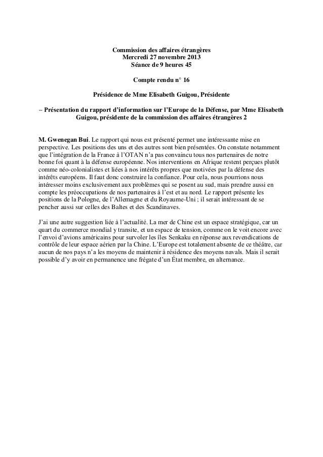 Commission des affaires étrangères Mercredi 27 novembre 2013 Séance de 9 heures 45 Compte rendu n° 16 Présidence de Mme El...