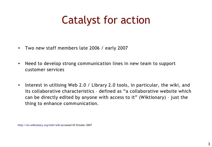 CRGH Medical Library Wiki: Improving staff communication and interaction to enhance user services (Julia Philips & Kaye Lee) Slide 3