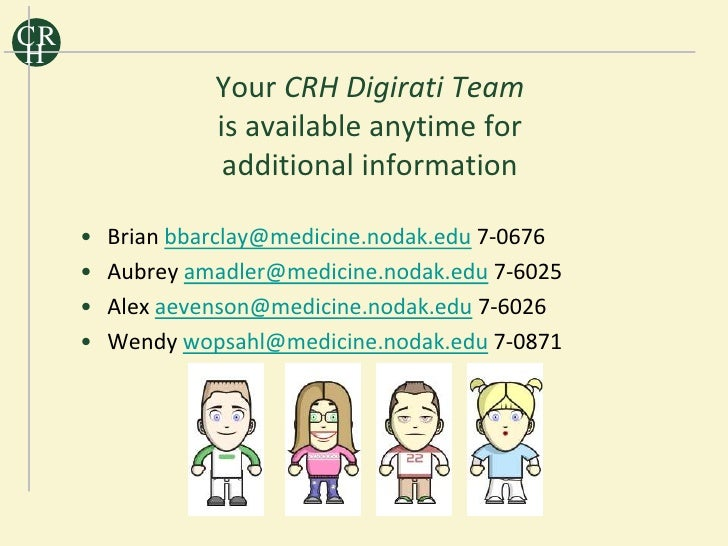 CR H                   Your CRH Digirati Team                   is available anytime for                    additional inf...