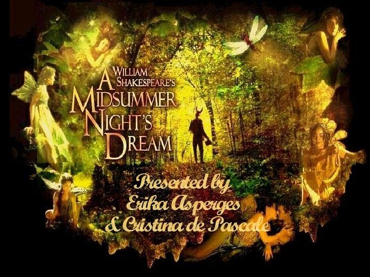 Presented by Erika Asperges  & Cristina de Pascale