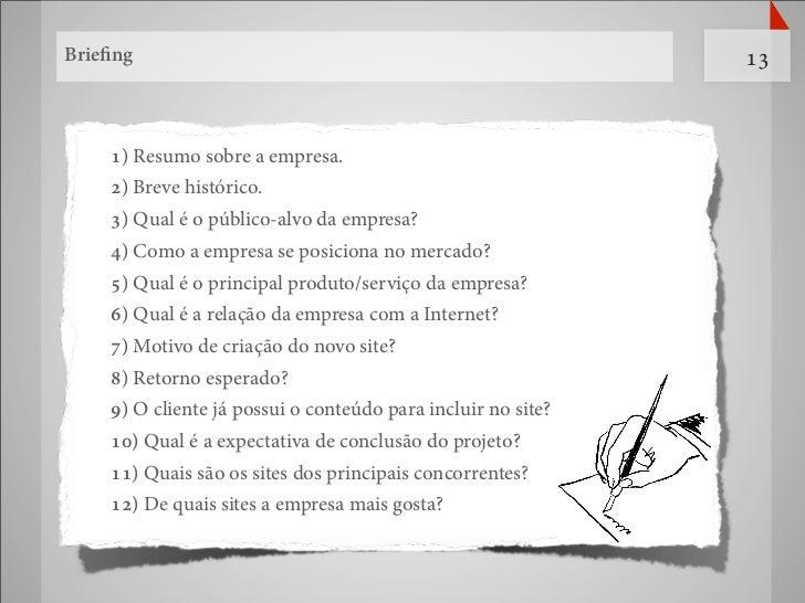Briefing                                                       13    1) Resumo sobre a empresa.    2) Breve histórico.    3...