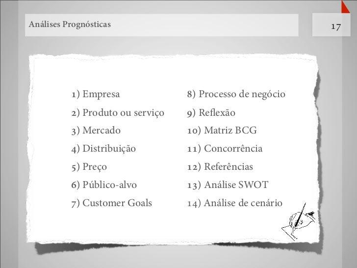 Análises Prognósticas                                      17          1) Empresa              8) Processo de negócio     ...