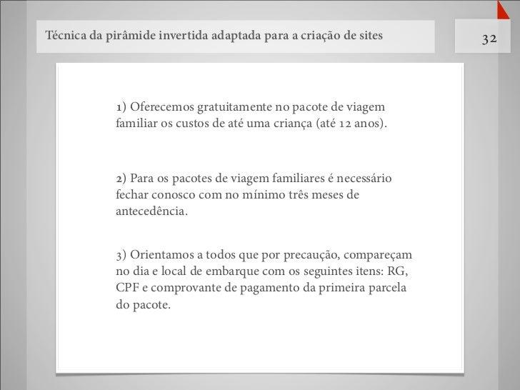 Técnica da pirâmide invertida adaptada para a criação de sites       32            1) Oferecemos gratuitamente no pacote d...
