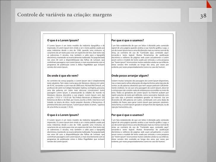 Controle de variáveis na criação: margens   38