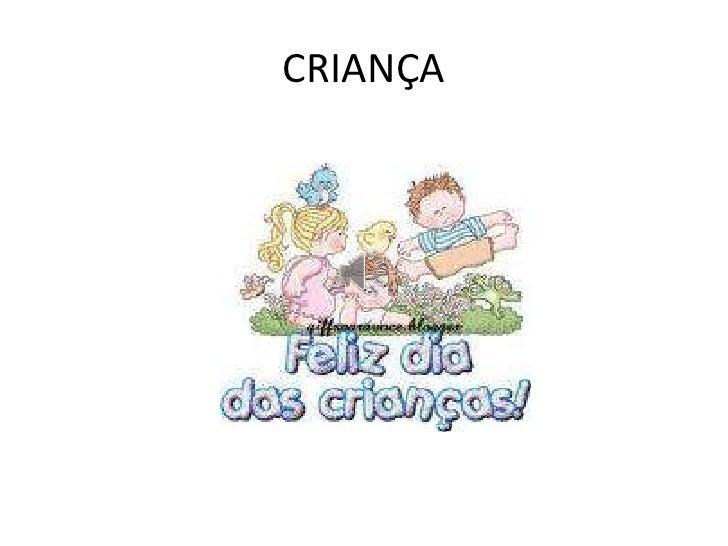 CRIANÇA<br />