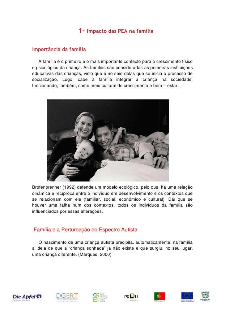 Impacto das PEA na família<br />Importância da família<br />5105401363345 A família é o primeiro e o mais importante c...