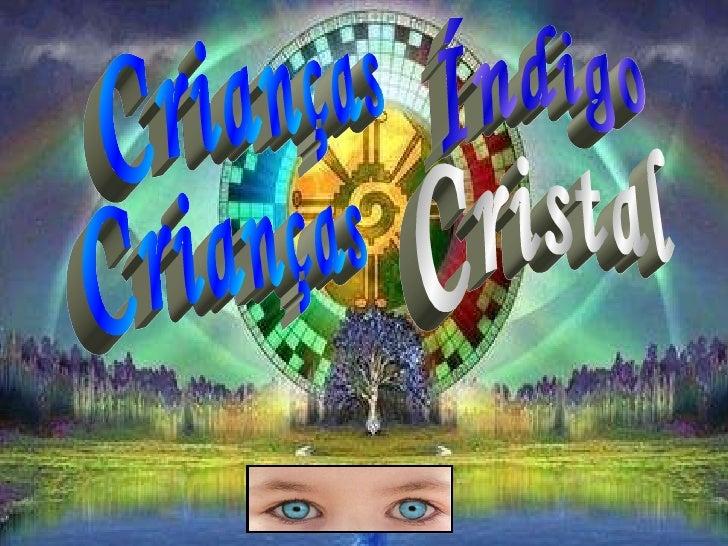 Crianças Cristal Índigo Crianças