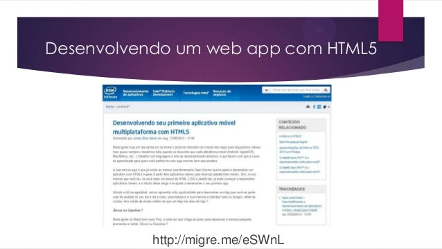 Desenvolvendo um web app com HTML5http://migre.me/eSWnL