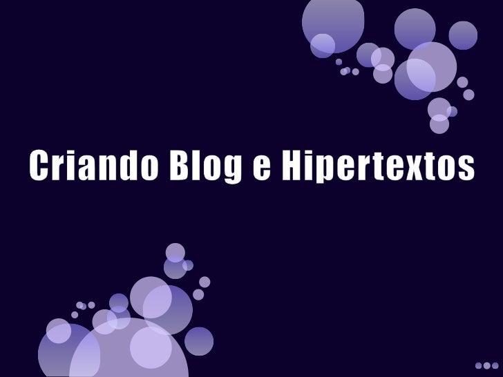 Criando blog e hipertextos