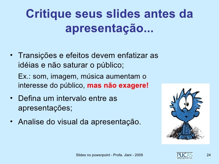 Excepcional Criando Bons Slides - Prof. Jiani Cardoso PE65