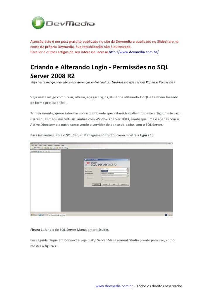 Atenção este é um post gratuito publicado no site da Devmedia e publicado no Slideshare naconta da própria Devmedia. Sua r...