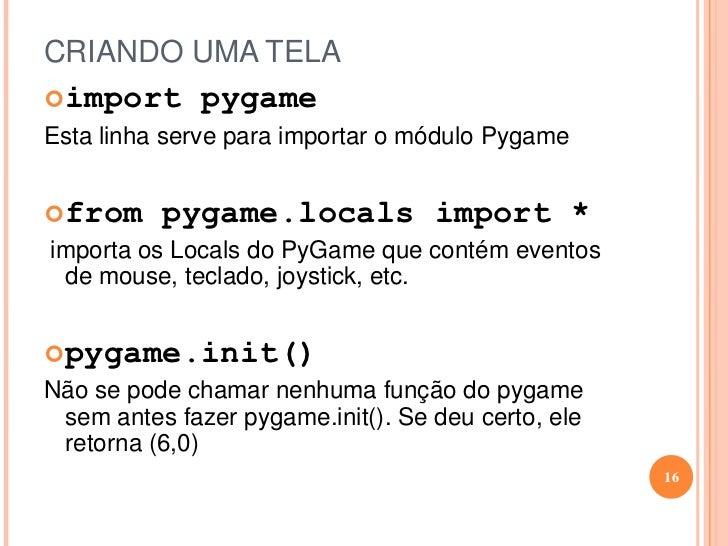 Elementos do Pygame<br /><ul><li>Sons</li></ul>14<br />