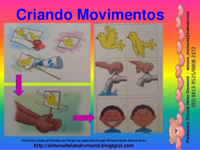 Professora:SimoneHelenDrumond-simone_drumond@hotmail.com (92)8813-9525/8808-2372 Encontre outras atividades na integra na ...