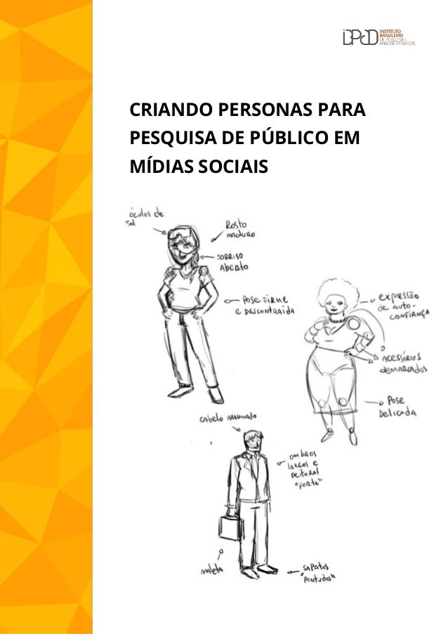 CRIANDO PERSONAS PARA PESQUISA DE PÚBLICO EM MÍDIAS SOCIAIS