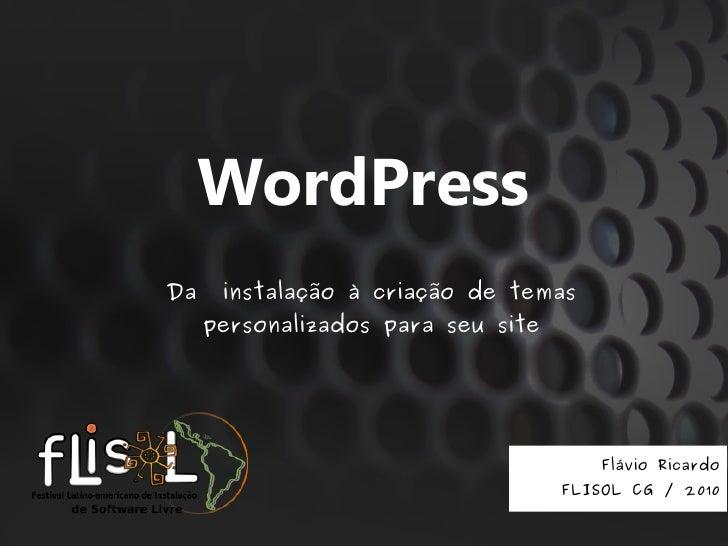 WordPress Da    instalação à criação de temas      personalizados para seu site                                           ...