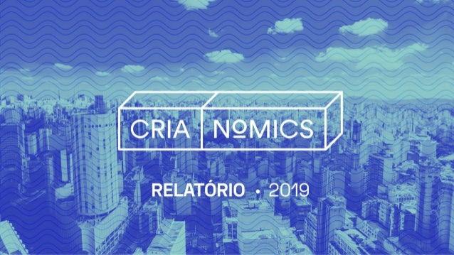 FICHA CATALOGRÁFICA R788, ARAÚJO, Rosangela Souza Crianomics, encontro de criatividade e economia criativa. ARAÚJO, R. S.;...