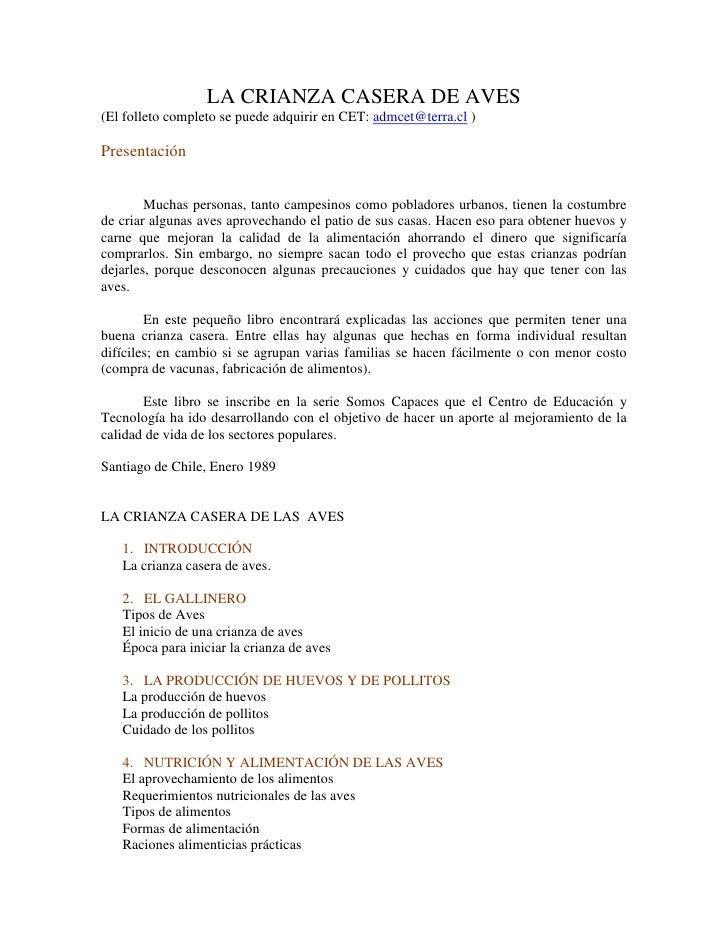 LA CRIANZA CASERA DE AVES (El folleto completo se puede adquirir en CET: admcet@terra.cl )  Presentación           Muchas ...