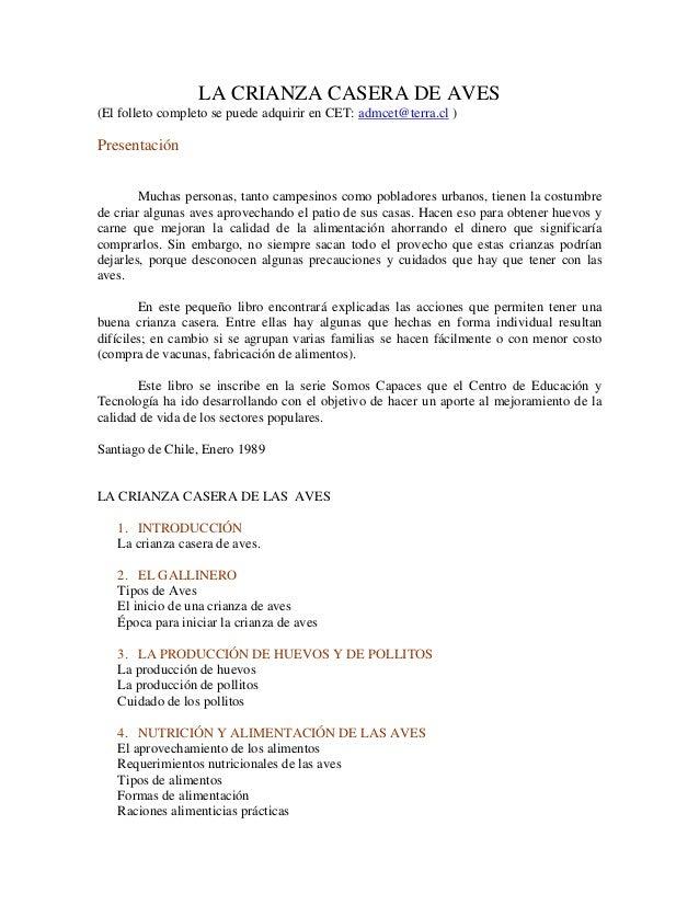 LA CRIANZA CASERA DE AVES (El folleto completo se puede adquirir en CET: admcet@terra.cl ) Presentación Muchas personas, t...