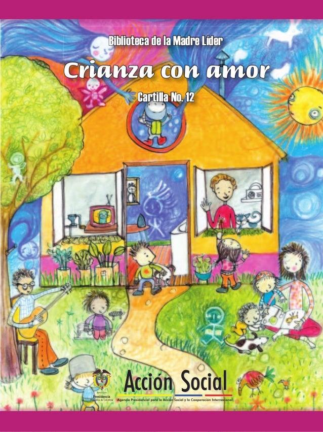 Biblioteca de la Madre Líder Crianza con amor Cartilla No. 12