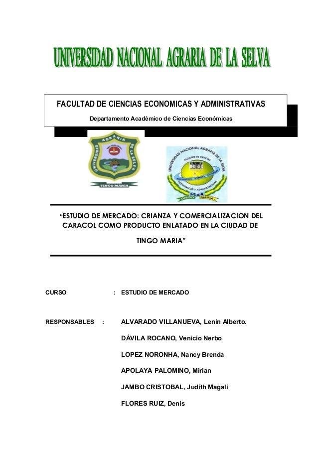 """FACULTAD DE CIENCIAS ECONOMICAS Y ADMINISTRATIVAS Departamento Académico de Ciencias Económicas """"ESTUDIO DE MERCADO: CRIAN..."""