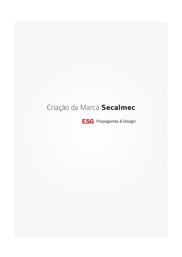 Criação da Marca Secalmec Propaganda & Design