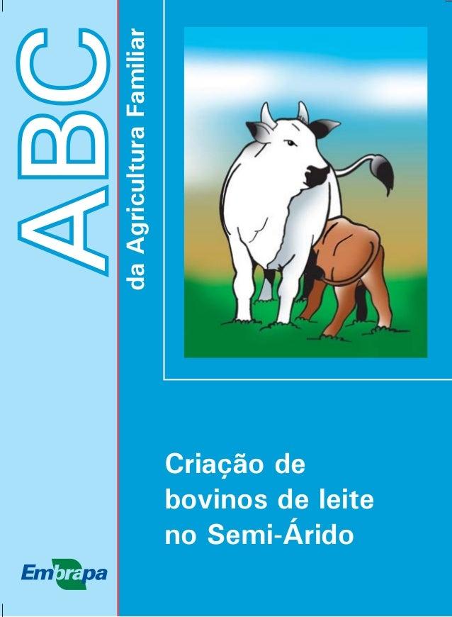 ABC  da Agricultura Familiar  Criação de  bovinos de leite  no Semi-Árido