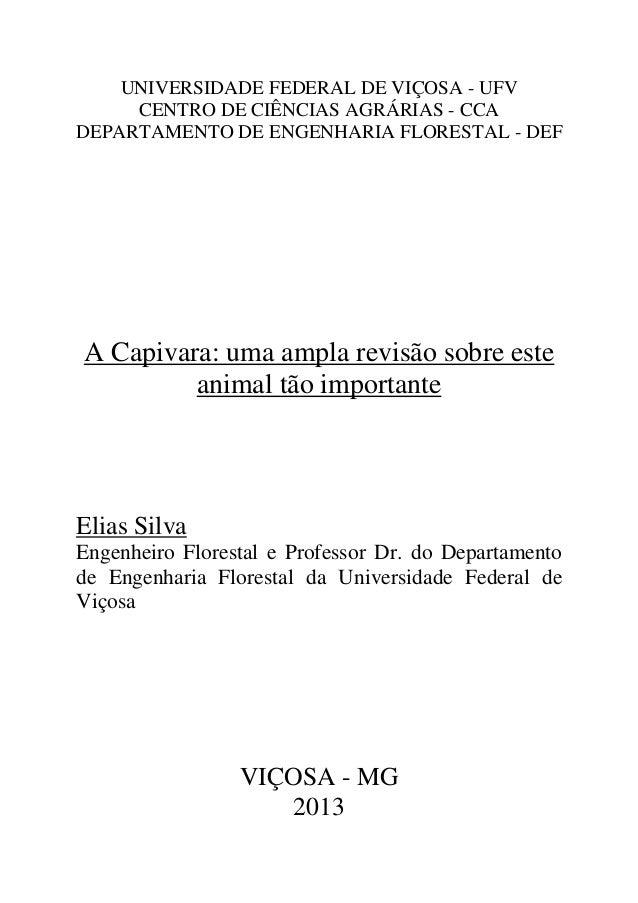 UNIVERSIDADE FEDERAL DE VIÇOSA - UFV CENTRO DE CIÊNCIAS AGRÁRIAS - CCA DEPARTAMENTO DE ENGENHARIA FLORESTAL - DEF A Capiva...