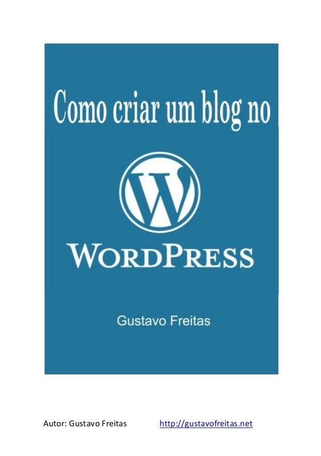 Autor: Gustavo Freitas http://gustavofreitas.net1