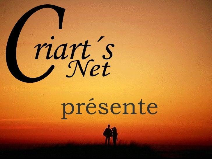 C riart´s Net présente