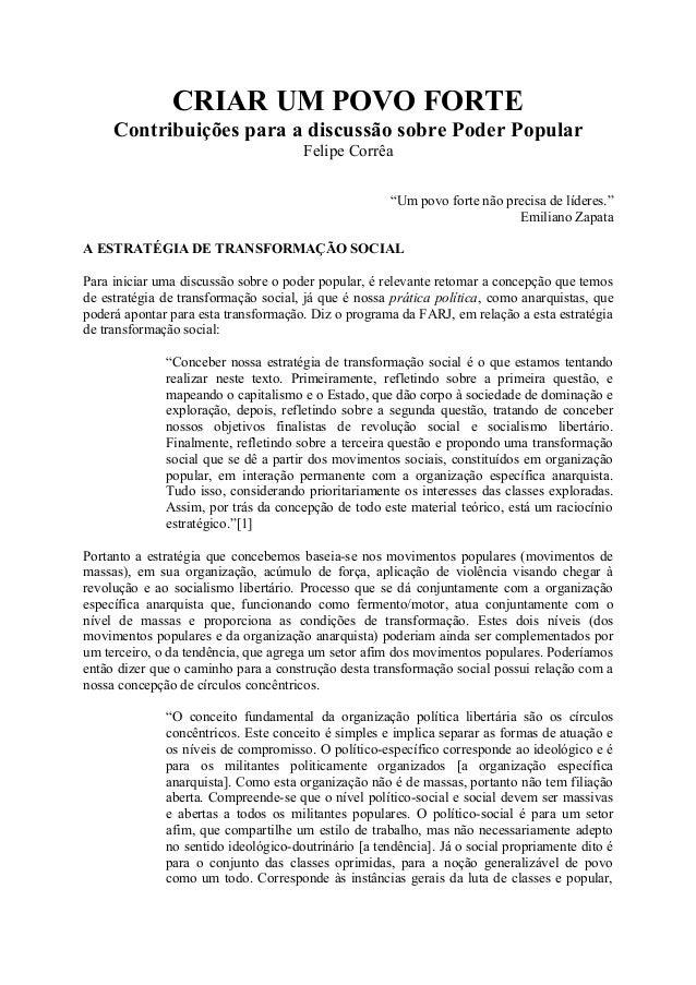 """CRIAR UM POVO FORTE Contribuições para a discussão sobre Poder Popular Felipe Corrêa """"Um povo forte não precisa de líderes..."""