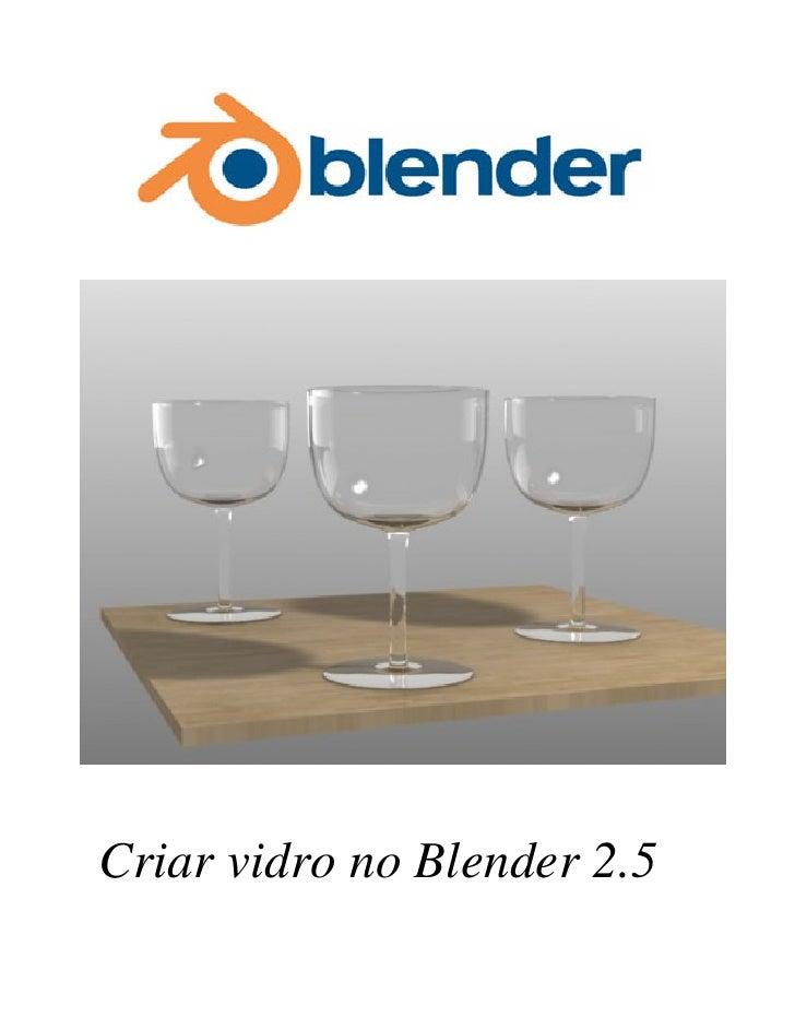 Criar vidro no Blender 2.5