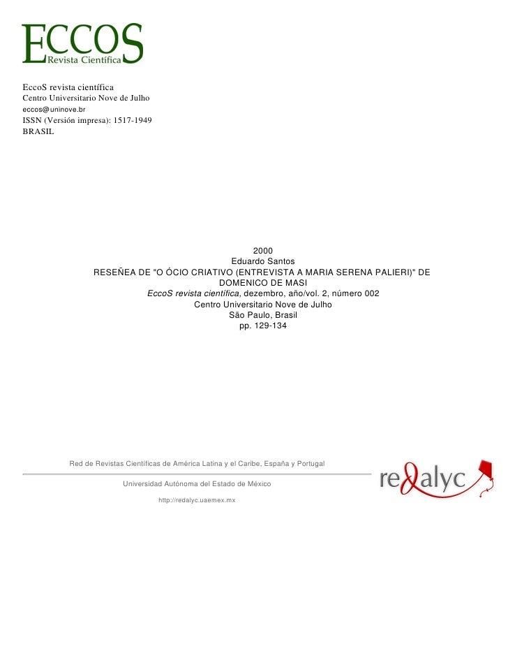 EccoS revista científica Centro Universitario Nove de Julho eccos@uninove.br ISSN (Versión impresa): 1517-1949 BRASIL     ...