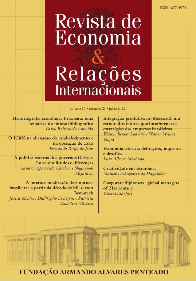volume 11 • número 21 • julho 2012  Historiografia econômica brasileira: uma tentativa de síntese bibliográfica Paulo Robe...